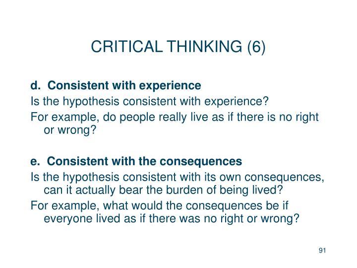 CRITICAL THINKING (6)