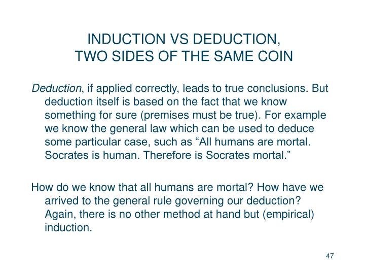 INDUCTION VS DEDUCTION,