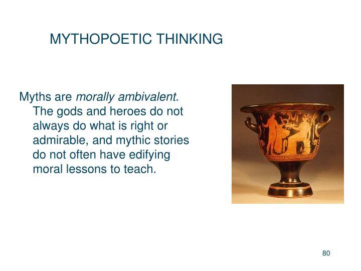 MYTHOPOETIC THINKING