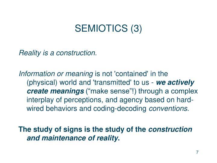 SEMIOTICS (3)