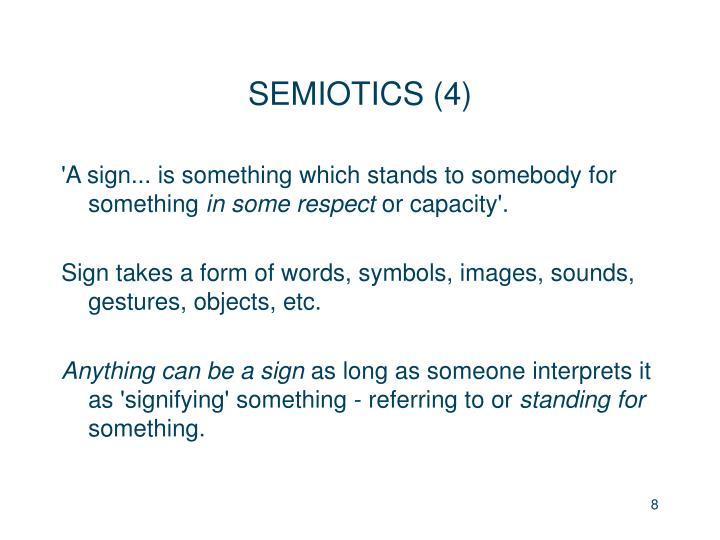 SEMIOTICS (4)