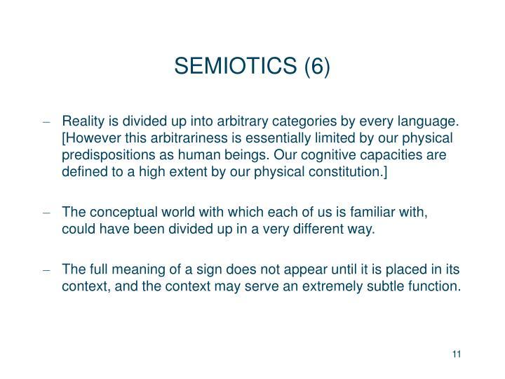 SEMIOTICS (6)