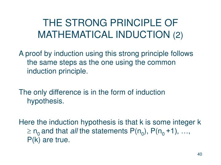 THE STRONG PRINCIPLE OF MATHEMATICAL INDUCTION