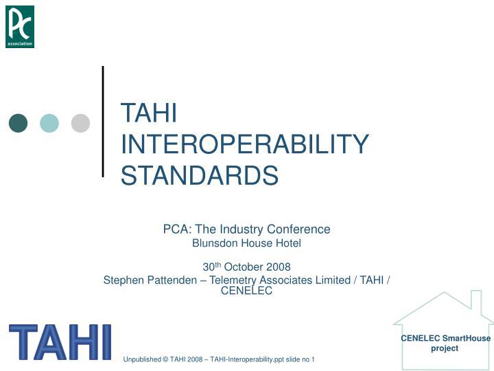 Tahi interoperability standards