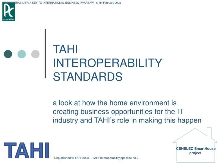 Tahi interoperability standards1