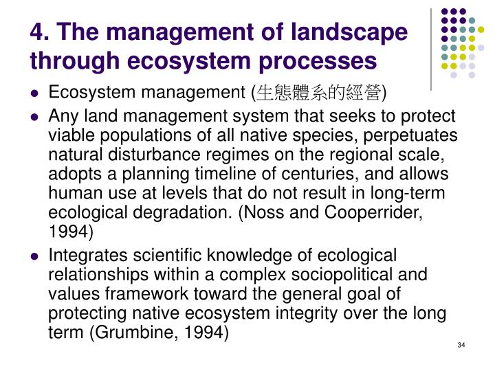 4. The management of landscape through ecosystem processes