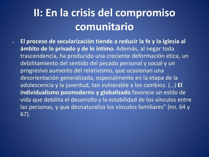 II: En la crisis del compromiso comunitario