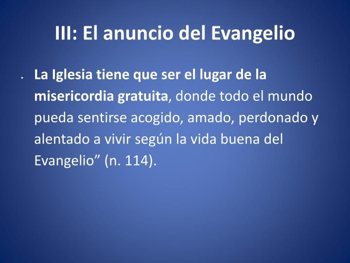 III: El anuncio del Evangelio