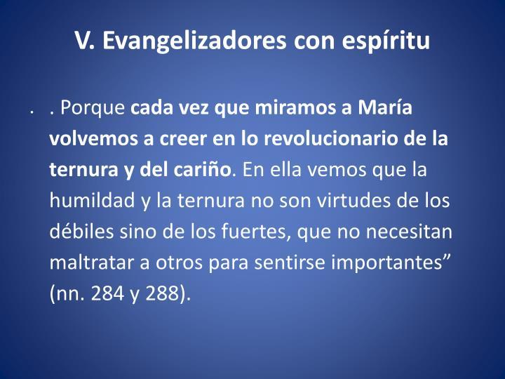 V. Evangelizadores