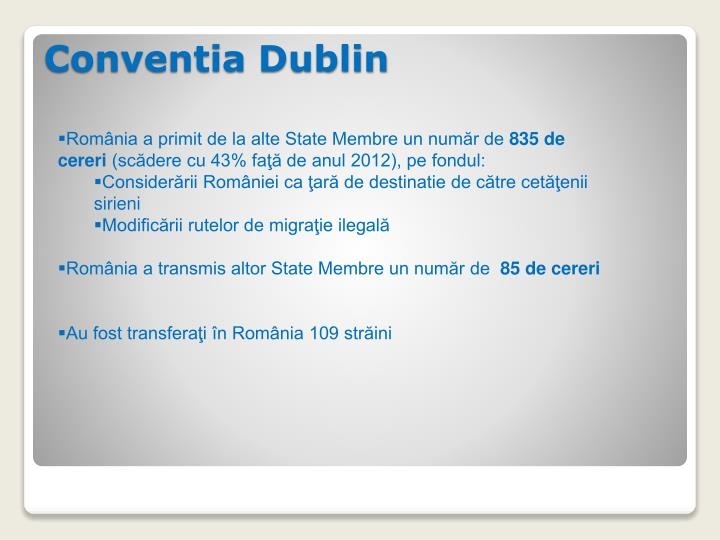 România a primit de la alte State Membre un număr de
