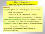 physical methods moist heat dry heat filtration radiation