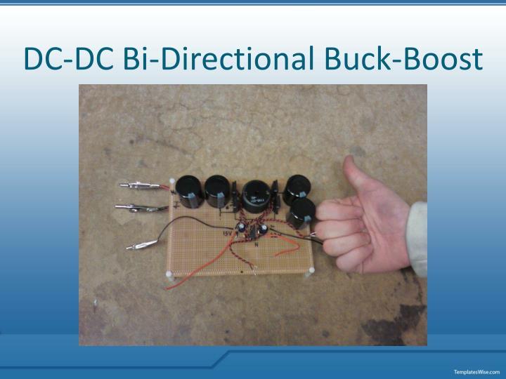 DC-DC Bi-Directional Buck-Boost