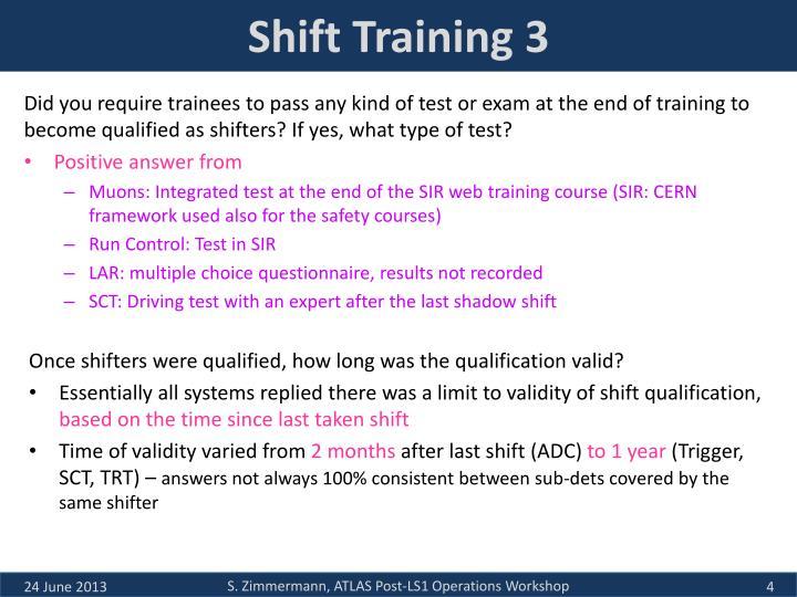 Shift Training 3