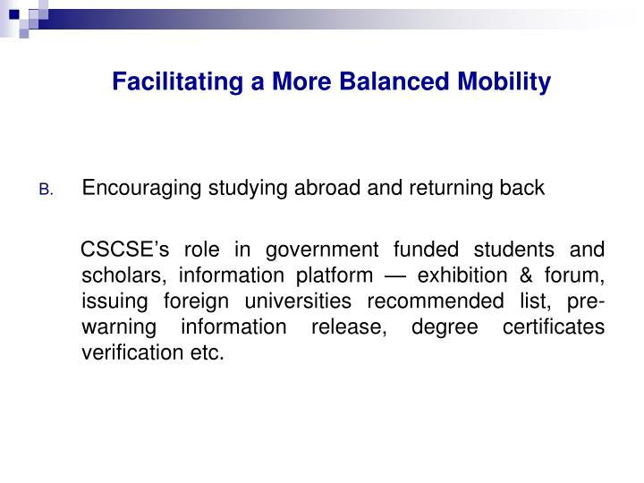 Facilitating a More Balanced Mobility