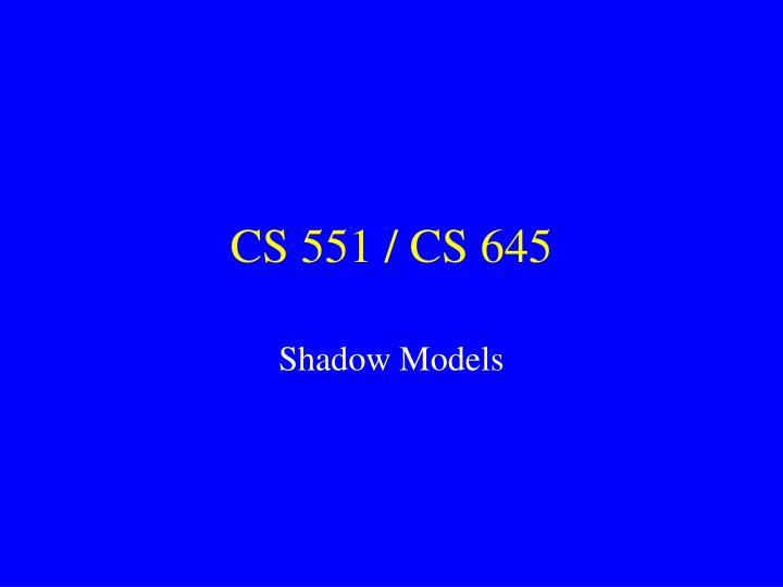 cs 551 cs 645 n.
