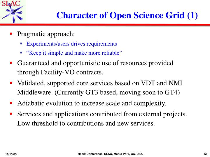 Character of Open Science Grid (1)