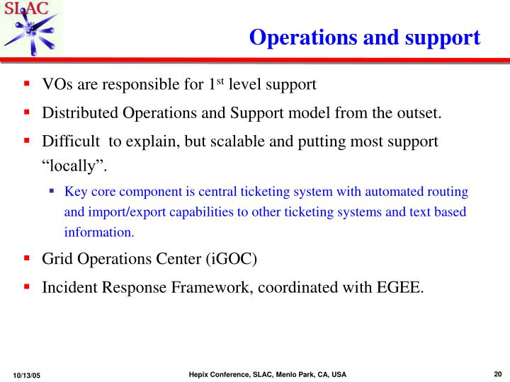 Operations and support