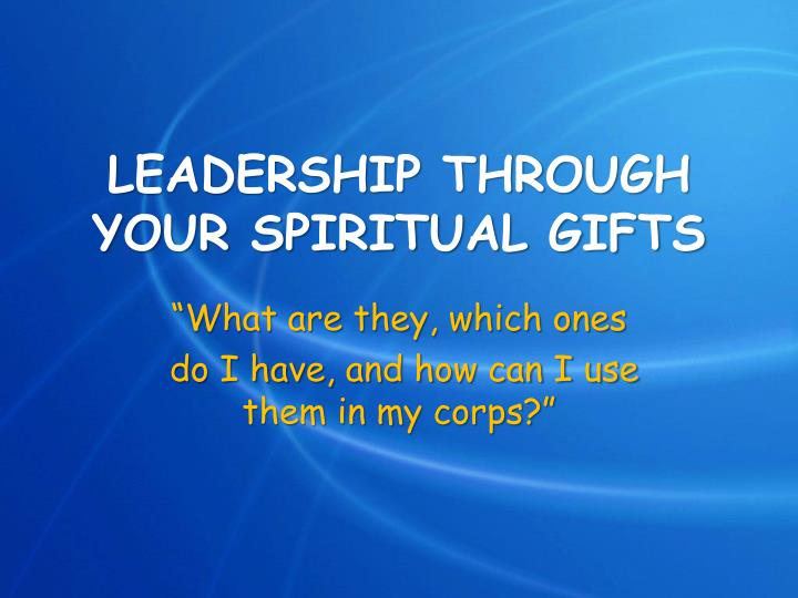 leadership through your spiritual gifts n.
