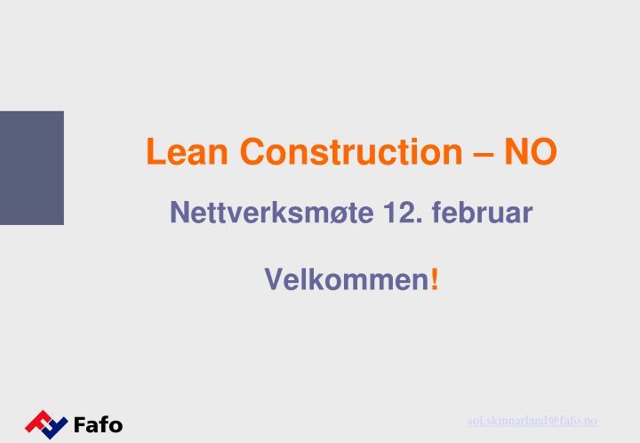 lean construction no nettverksm te 12 februar n.