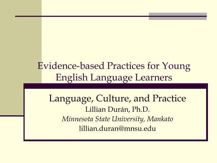 evidence based practices for young english language learners n.