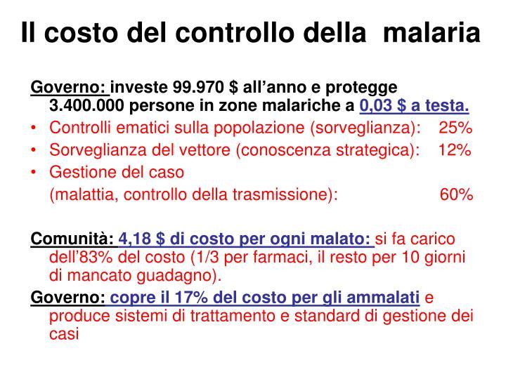 Il costo del controllo della  malaria