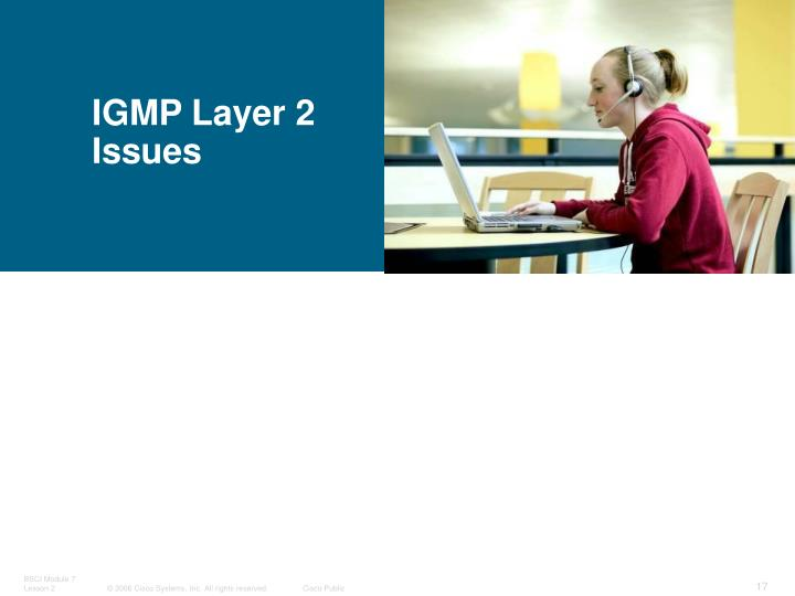 IGMP Layer 2 Issues