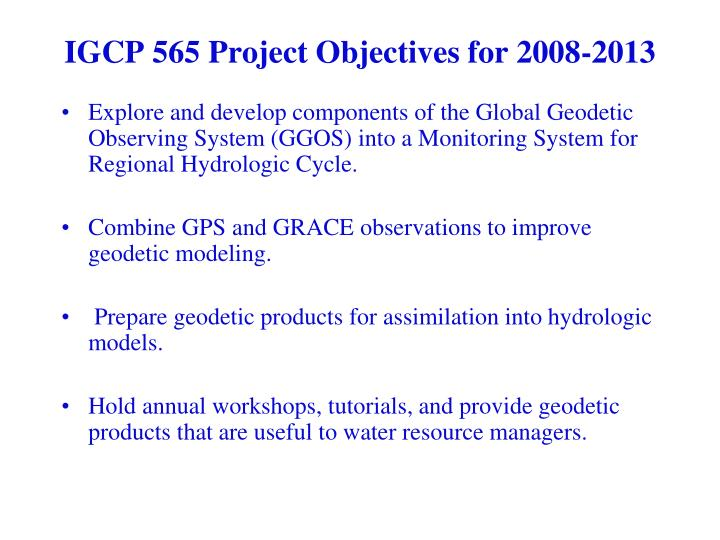 Igcp 565 project objectives for 2008 2013