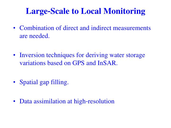 Large‐Scale to Local Monitoring
