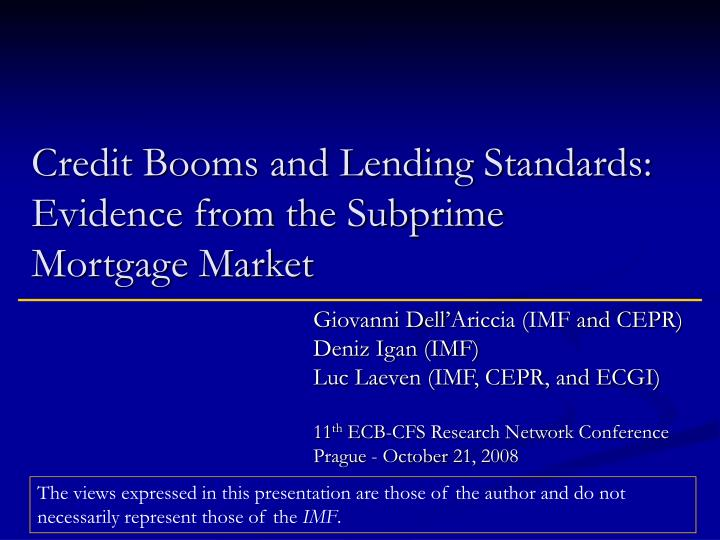 credit booms and lending standards evidence from the subprime mortgage market n.
