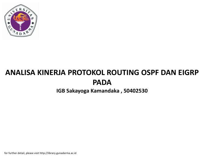 ANALISA KINERJA PROTOKOL ROUTING OSPF DAN EIGRP PADA