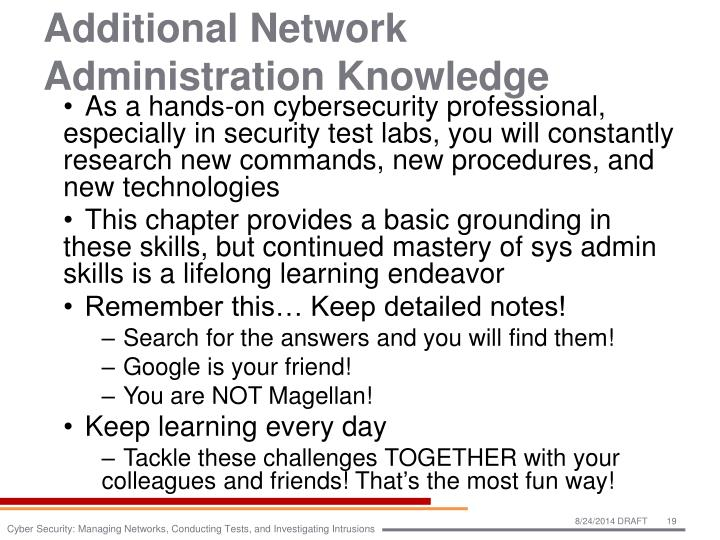 Additional Network Administration Knowledge