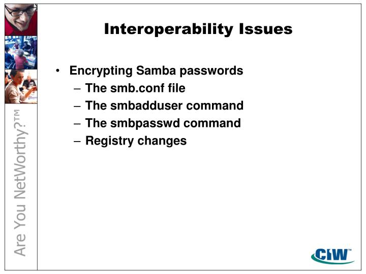 Interoperability Issues
