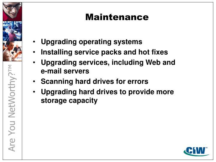 Maintenance