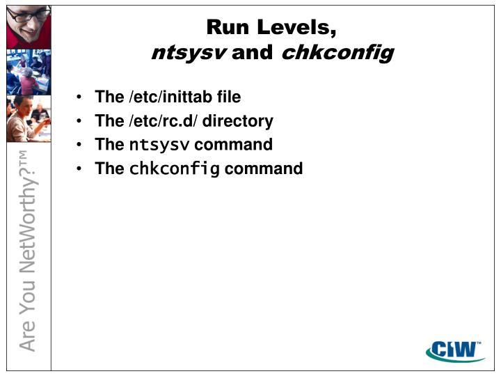 Run Levels,