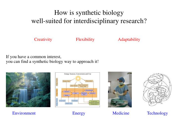 How is synthetic biology