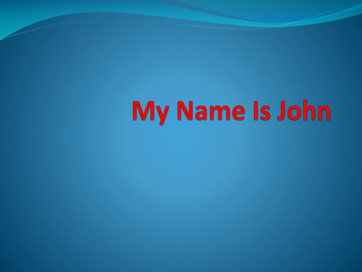 my name is john n.