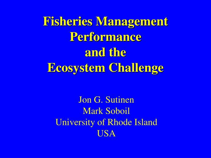 fisheries management performance and the ecosystem challenge n.
