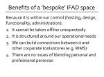 benefits of a bespoke ifad space