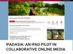 ifadasia an ifad pilot in collaborative online media