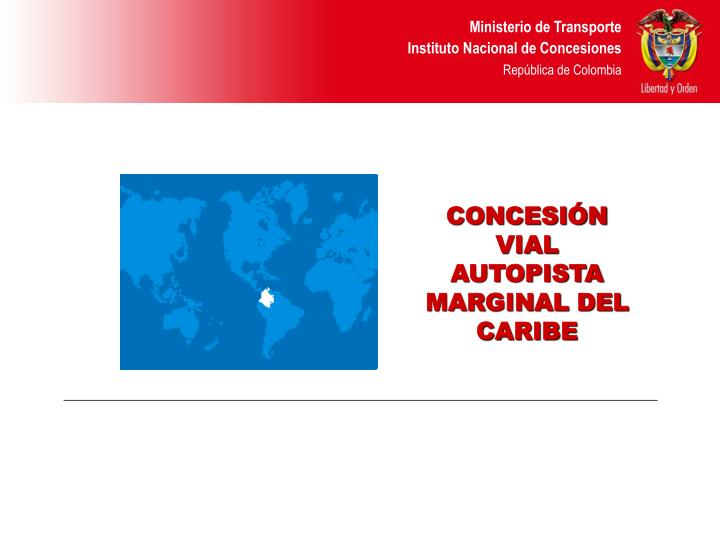 CONCESIÓN VIAL  AUTOPISTA MARGINAL DEL CARIBE