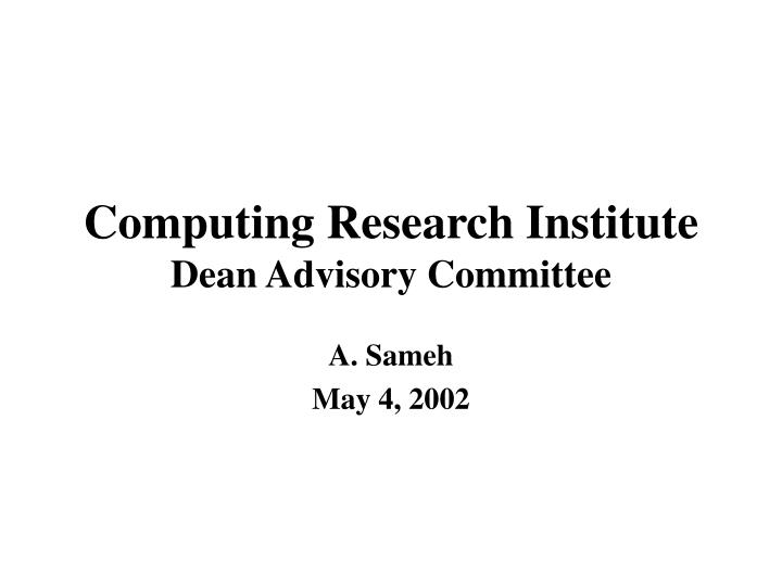 computing research institute dean advisory committee n.