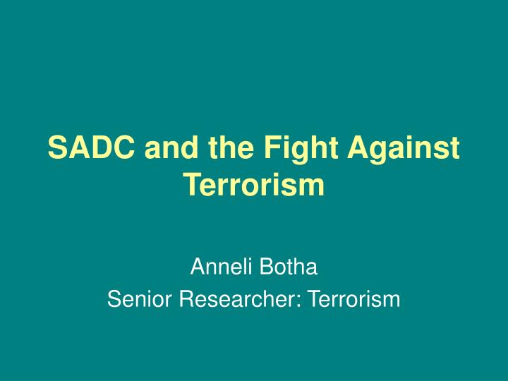 sadc and the fight against terrorism n.