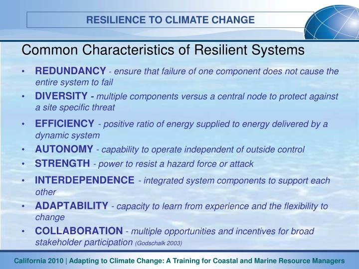 Common Characteristics of Resilient Systems