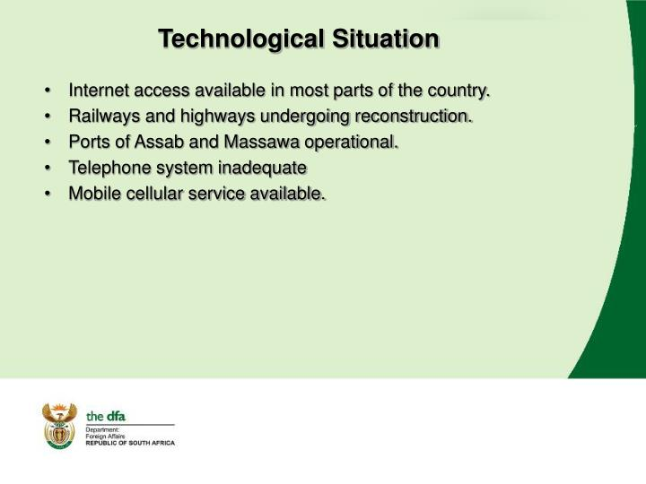 Technological Situation