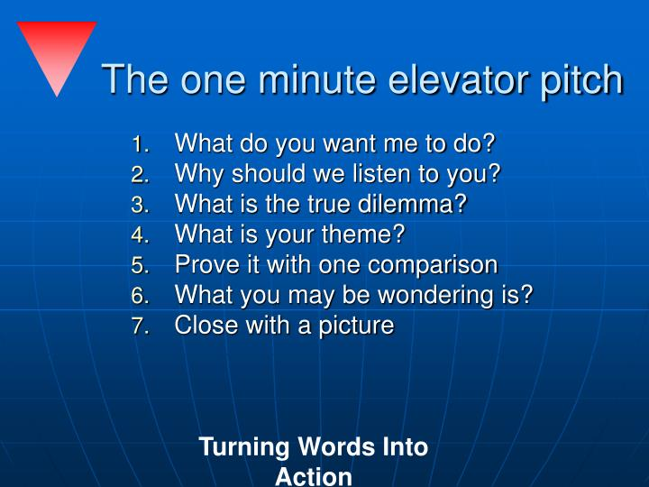 The one minute elevator pitch
