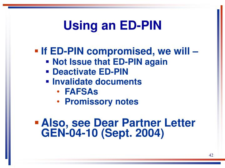 Using an ED-PIN