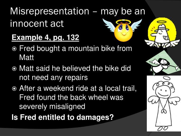 Misrepresentation – may be an innocent act