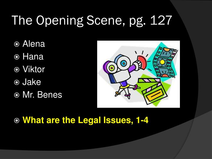 The opening scene pg 127