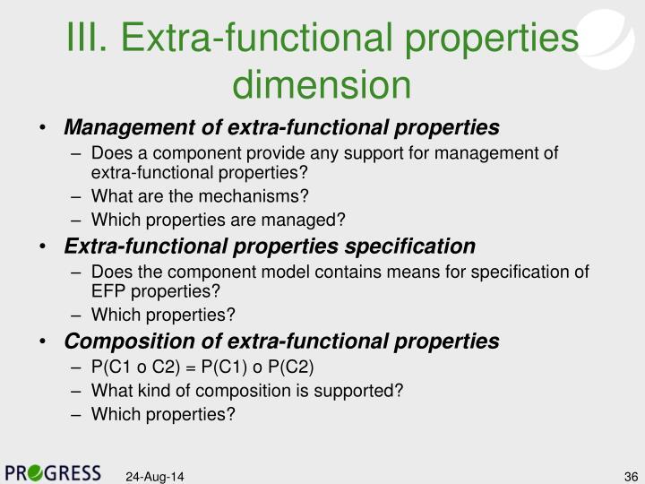 III. Extra-functional properties dimension