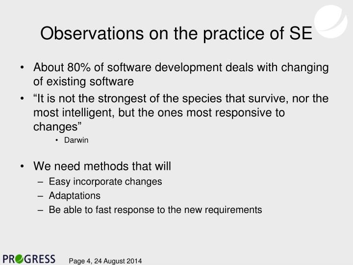 Observations on the practice of SE